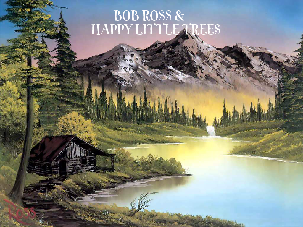 Bob Ross 6 Interesting Facts And Happy Little Trees