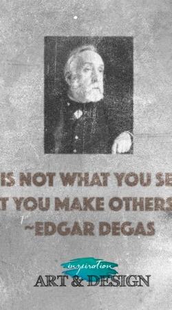 famous-quote-edgar-degas