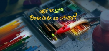 Born to be an artist?